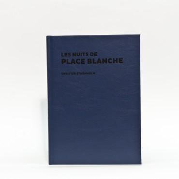 Les nuits de Place Blanche