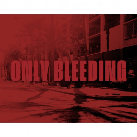 Only Bleeding