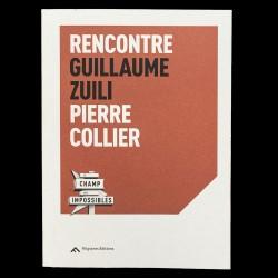 Rencontre Guillaume Zuili - Pierre Collier